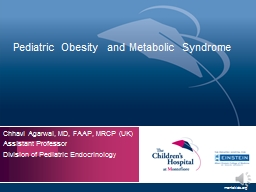 Pediatric Obesity  and Metabolic Syndrome