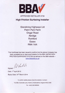 BBNT APPROVED INSTALLER  High Friction Surfacing Installer Glendining Highways Ltd Patch Park Farm Ongar Road Abridge Romford Essex RMAA This Certilicate has been issued to conlirm that the above Com