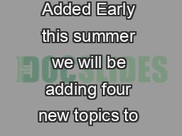 May   Issue  Four New Topics to be Added Early this summer we will be adding four new topics to our Abridgment eDigest collection