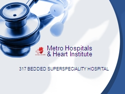 Metro Hospitals PowerPoint PPT Presentation
