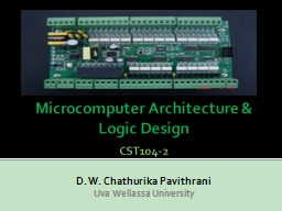 Microcomputer Architecture & Logic Design