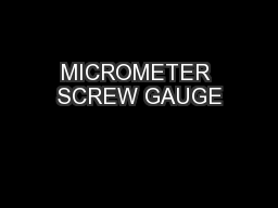MICROMETER SCREW GAUGE