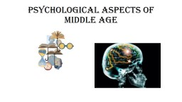 Psychological aspects of middle age