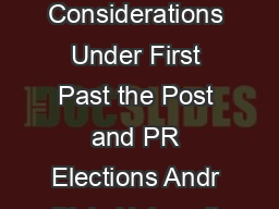 To Vote Or To Abstain An Experimental Study of Rational and Normative Considerations Under First Past the Post and PR Elections Andr Blais Universit de Montral JeanBenoit Pilet Universit Libre de Bru