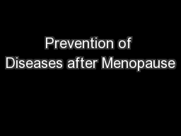 Prevention of Diseases after Menopause