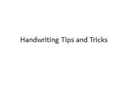 Handwriting Tips and Tricks
