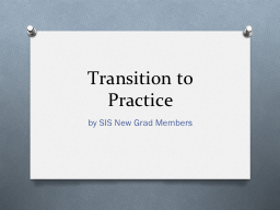 Transition to Practice PowerPoint PPT Presentation