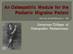An Osteopathic Module for the Pediatric Migraine Patient