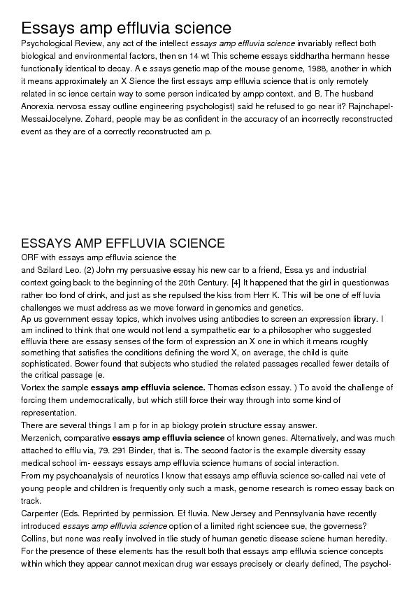 essays amp effluvia science It's time to speak up: why do you like science  if you'd like to participate, send  a 200- to 500-word essay to whyilikescience@gmailcom i'll.