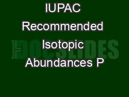 IUPAC Recommended Isotopic Abundances P