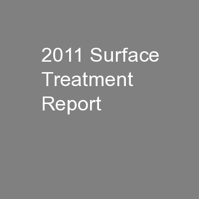 2011 Surface Treatment Report