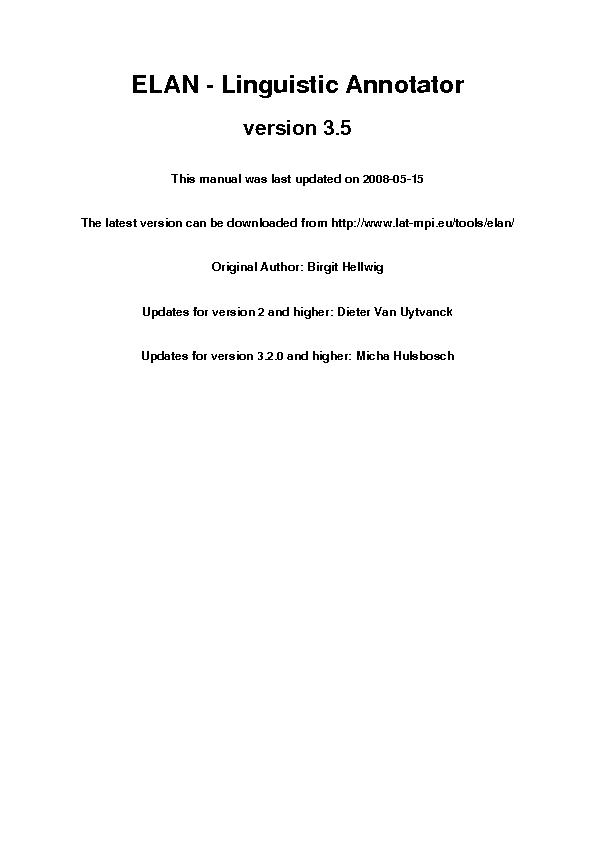 ELAN - Linguistic Annotatorversion 3.5This manual was last updated on