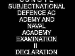 GOVERNMENT OF INDIA PRESS INFORMATION BUREAU P R E S S N O T E SUBJECTNATIONAL DEFENCE AC ADEMY AND NAVAL ACADEMY EXAMINATION II  DECLARATION OF WRITTEN RESULT THEREOF On the basis of the result of t PowerPoint PPT Presentation