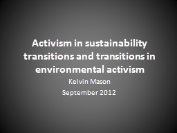 Activism in sustainability transitions and transitions in e