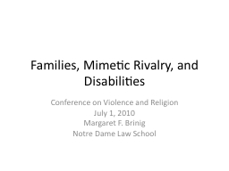 Families, Mimetic Rivalry, and Disabilities PowerPoint PPT Presentation
