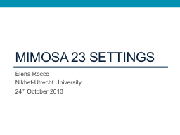 MIMOSA 23 settings PowerPoint PPT Presentation