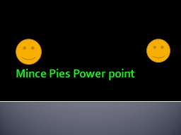 Mince Pies Power point