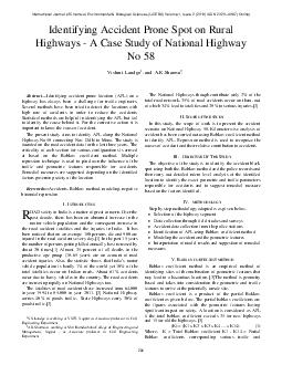 Abstrac Identifying accident prone location APL on a highway has always been a challenge for traffic engineers