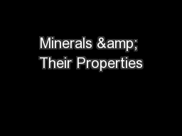 Minerals & Their Properties