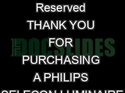 June  All Rights Reserved THANK YOU FOR PURCHASING A PHILIPS SELECON LUMINAIRE
