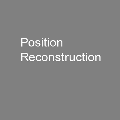 Position Reconstruction