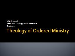 Theology of Ordered Ministry