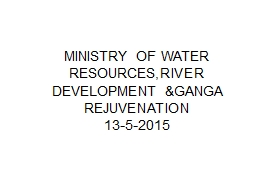 MINISTRY OF WATER RESOURCES,RIVER DEVELOPMENT &GANGA RE