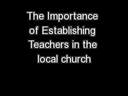 The Importance of Establishing Teachers in the local church