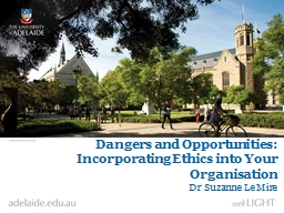 Dangers and Opportunities: Incorporating Ethics into Your O