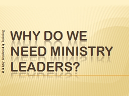 WHY DO WE NEED MINISTRY