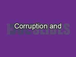Corruption and