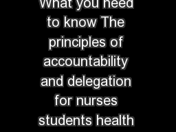 Accountability and delegation What you need to know The principles of accountability and delegation for nurses students health care assistants and assistant practitioners