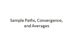 Sample Paths, Convergence, and Averages