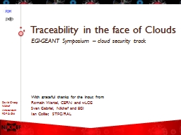 Traceability in the face of Clouds
