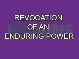 REVOCATION OF AN ENDURING POWER