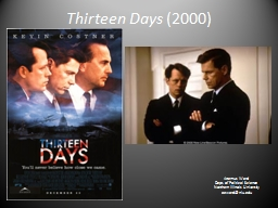 Thirteen Days PowerPoint PPT Presentation