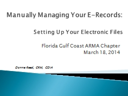 Manually Managing Your E-Records: