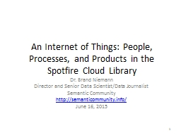 An Internet of Things: People, Processes, and Products in t