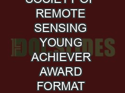 INDIAN SOCIETY OF REMOTE SENSING YOUNG ACHIEVER AWARD FORMAT FOR NOMINATION