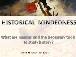 HISTORICAL MINDEDNESS PowerPoint PPT Presentation