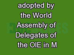 NB: Version adopted by the World Assembly of Delegates of the OIE in M PowerPoint PPT Presentation