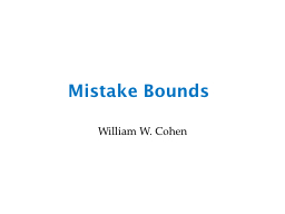 Mistake Bounds