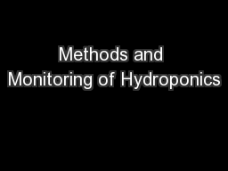 Methods and Monitoring of Hydroponics PowerPoint PPT Presentation