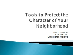 Tools to Protect the Character of Your Neighborhood