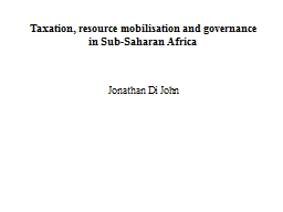 Taxation, resource mobilisation and governance