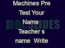 Copyright  Simple Machines Pre Test Your Name  Teacher s name  Write the letter