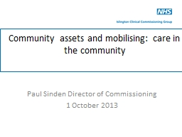 Community assets and mobilising: care in the community PowerPoint PPT Presentation
