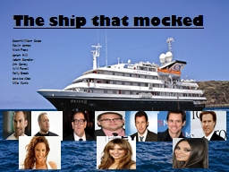 The ship that mocked