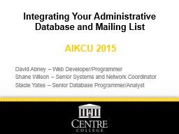 Integrating Your Administrative Database and Mailing List
