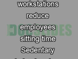 Do sitstand workstations reduce employees sitting time Sedentary behaviour is a  PDF document - DocSlides